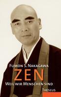 Fumon Nakagawa: Zen - Weil wir Menschen sind ★★★★★