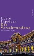 Lotte Ingrisch: Die Verschwundene ★★★