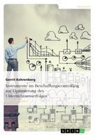 Gerrit Kehrenberg: Instrumente im Beschaffungscontrolling zur Optimierung des Unternehmenserfolges