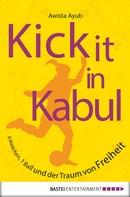 Awista Ayub: Kick It in Kabul