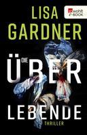 Lisa Gardner: Die Überlebende ★★★★