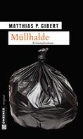 Matthias P. Gibert: Müllhalde ★★★★