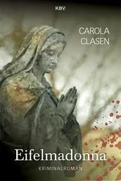 Eifelmadonna - Kriminalroman