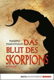 Das Blut des Skorpions - Thriller