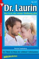 Patricia Vandenberg: Dr. Laurin 137 – Arztroman ★★★★★