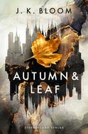 J. K. Bloom: Autumn & Leaf ★★★★★