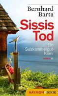 Bernhard Barta: Sissis Tod ★★★★