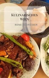 Kulinarisches Wien - Ein kleiner Restaurantführer