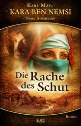Kara Ben Nemsi - Neue Abenteuer 02: Die Rache des Schut