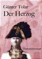 Günter Tolar: Der Herzog