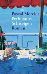 Perlmanns Schweigen - Roman
