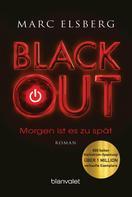 Marc Elsberg: BLACKOUT - Morgen ist es zu spät ★★★★