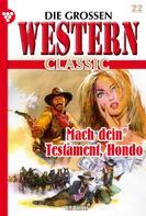 G.F. Barner: Die großen Western Classic 22 – Western