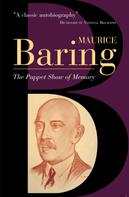Maurice Baring: The Puppet Show Of Memory