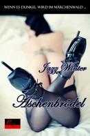 Jazz Winter: Wenn es dunkel wird im Märchenwald ...: Aschenbrödel ★★★★