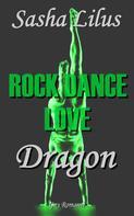 Sasha Lilus: Rock Dance Love_3 - DRAGON ★★★★