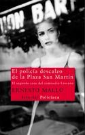 Ernesto Mallo: El policía descalzo de la Plaza San Martín