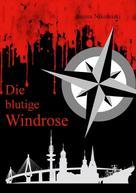 Janina Nikoleiski: Die blutige Windrose