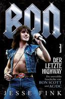 Jesse Fink: Bon - Der letzte Highway ★★★