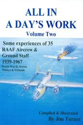 All in a Day's Work Volume Two - Some experiences of 35 RAAF Aircrew and Ground Staff 1939-1967