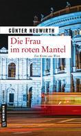 Günter Neuwirth: Die Frau im roten Mantel ★★★★