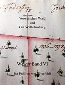 Isa Freifrau von Elverfeldt: Wewer Band VI