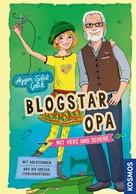 Aygen-Sibel Çelik: Blogstar Opa - Mit Herz und Schere