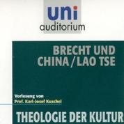 Brecht und China / Lao Tse - Theologie der Kultur