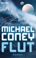 Michael Coney: Flut ★★★★