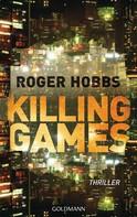 Roger Hobbs: Killing Games ★★★★