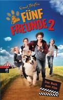Enid Blyton: Fünf Freunde 2 - Das Buch zum Film ★★★★★