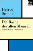 Herrad Schenk: Die Rache der alten Mamsell