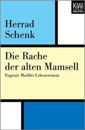 Die Rache der alten Mamsell - Eugenie Marlitts Lebensroman