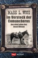 Mark L. Wood: Im Versteck der Comancheros ★★★★