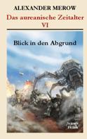 Alexander Merow: Das aureanische Zeitalter