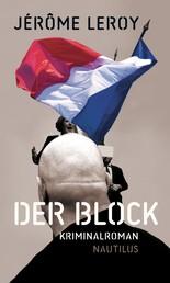 Der Block - Kriminalroman