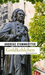 Goldkehlchen - Kriminalroman