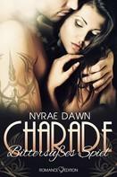 Nyrae Dawn: Charade: Bittersüßes Spiel ★★★★★