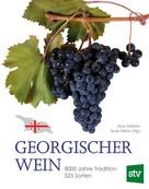 Anna Saldadze: Georgischer Wein