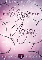 Kim Leopold: Black Heart - Band 11: Die Magie der Herzen ★★★★★