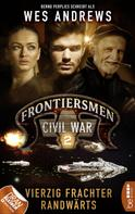 Wes Andrews: Frontiersmen: Civil War 2 ★★★★