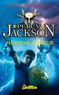 Rick Riordan: Percy Jackson i els herois grecs