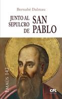 Bernabé Dalmau Ribalta: Junto al sepulcro de san Pablo