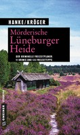 Kathrin Hanke: Mörderische Lüneburger Heide ★★★