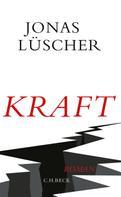 Jonas Lüscher: Kraft ★★★