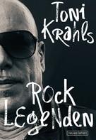 Toni Krahl: Toni Krahls Rocklegenden ★★★★★