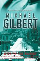 Michael Gilbert: After The Fine Weather