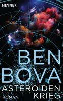 Ben Bova: Asteroidenkrieg ★★★★