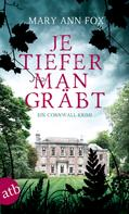 Mary Ann Fox: Je tiefer man gräbt ★★★★