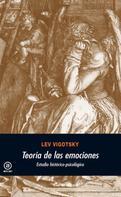 Lev Semenovich Vigotsky: Teoría de las emociones